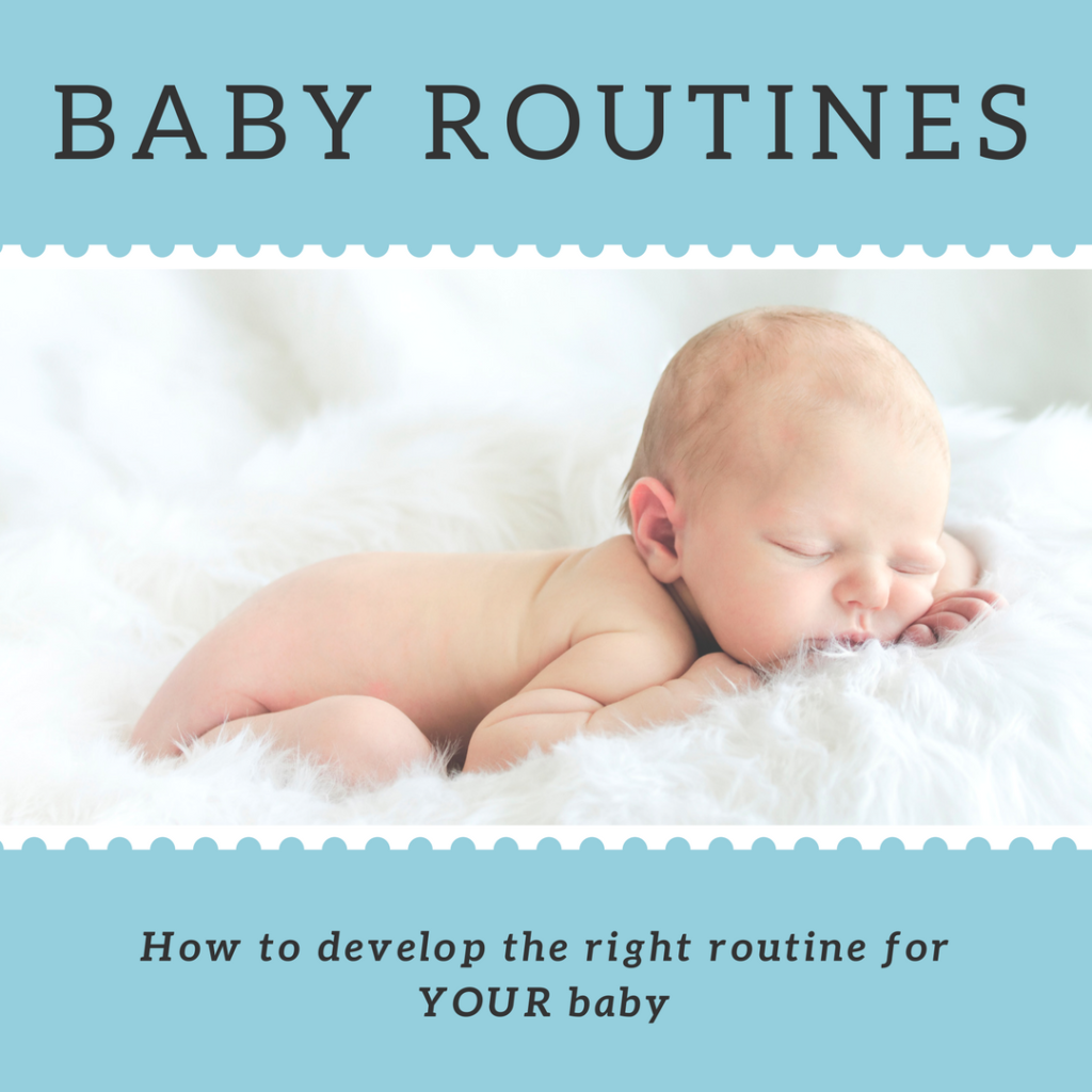Baby routines